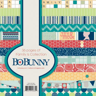 Bo Bunny Family Is 6x6 Paper Pad